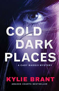 Cold Dark Places, Kylie Brant