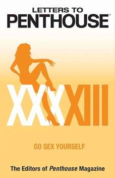 Letters to Penthouse XXXXIII: Go Sex Yourself, Penthouse International