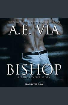 Bishop: A True Lover's Story, A.E. Via