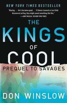 The Kings of Cool: A Prequel to Savages, Don Winslow