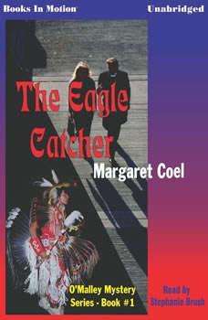 The Eagle Catcher, Margaret Coel