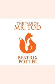 Tale of Mr. Tod, The, Beatrix Potter