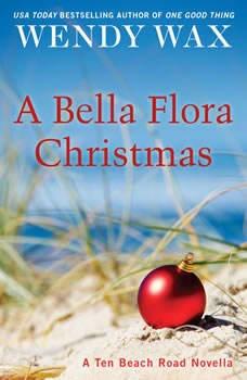 A Bella Flora Christmas, Wendy Wax