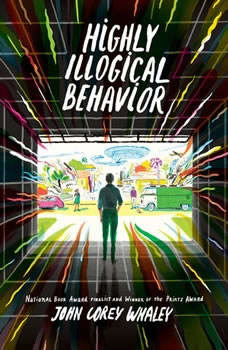 Highly Illogical Behavior, John Corey Whaley