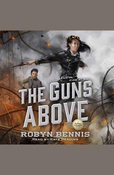 The Guns Above, Robyn Bennis