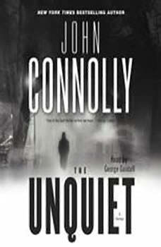 Unquiet, John Connolly
