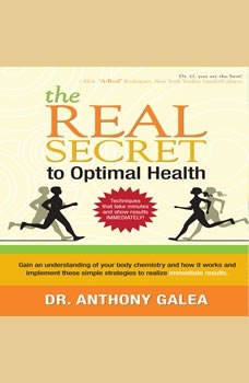 The Real Secret to Optimal Health, Anthony Galea