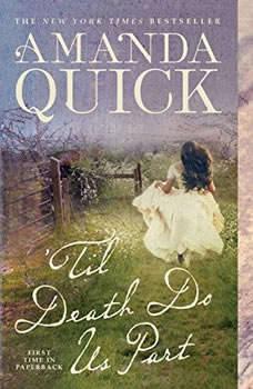 Til Death Do Us Part, Amanda Quick