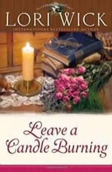 Leave a Candle Burning, Lori Wick