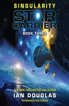 Singularity: Star Carrier: Book Three, Ian Douglas