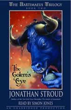 The Bartimaeus Trilogy, Book Two: The Golem's Eye, Jonathan Stroud