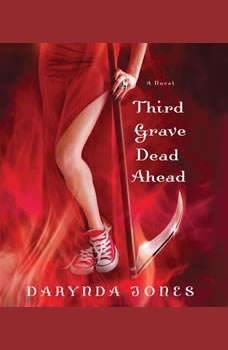 Third Grave Dead Ahead, Darynda Jones