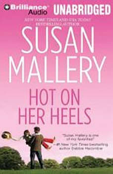 Hot on Her Heels, Susan Mallery