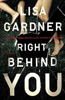 Right Behind You, Lisa Gardner