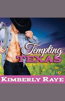 Tempting Texas, Kimberly Raye