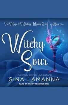 Witchy Sour, Gina LaManna