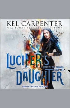 Lucifer's Daughter, Kel Carpenter