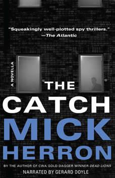 The Catch, Mick Herron