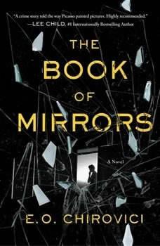 The Book of Mirrors, E. O. Chirovici