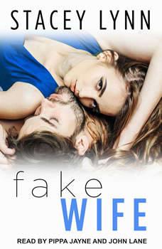 Fake Wife, Stacey Lynn
