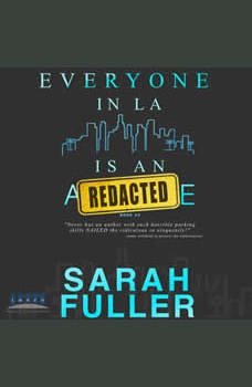 Everyone In LA Is An Asshole: Book Two, Sarah Fuller