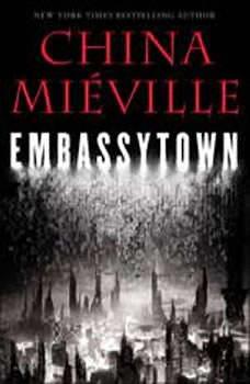 Embassytown, China Mieville