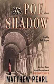 The Poe Shadow, Matthew Pearl