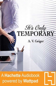 It's Only Temporary, A.V. Geiger