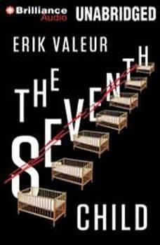 The Seventh Child, Erik Valeur