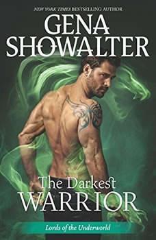 The Darkest Warrior: (Lords of the Underworld), Gena Showalter
