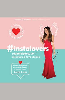 #Instalovers Digital dating, DM disasters and love stories, Andi Lew