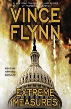 Extreme Measures: A Thriller, Vince Flynn