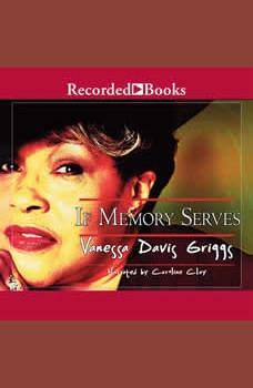 If Memory Serves, Vanessa Davis Griggs