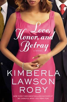 Love, Honor, and Betray, Kimberla Lawson Roby