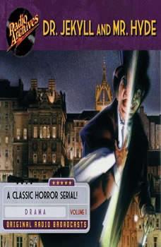 Dr. Jekyll and Mr. Hyde, Volume 1, Robert Louis Stevenson
