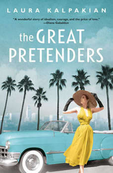 The Great Pretenders, Laura Kalpakian