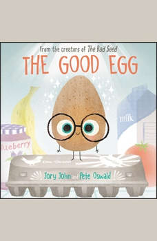 The Good Egg, Jory John