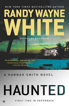 Haunted, Randy Wayne White