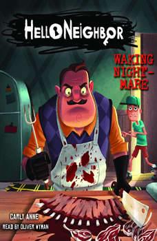Hello Neighbor #2: Waking Nightmare, Carly Anne West
