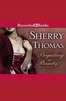 Beguiling the Beauty, Sherry Thomas