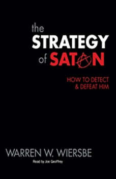 The Strategy of Satan: How to Detect and Defeat Him, Warren Wiersbe