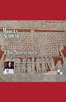 The Norsemen: Understanding Vikings And Their Culture Understanding Vikings And Their Culture, Michael Drout