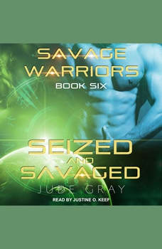 Seized and Savaged, Jude Gray