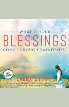 Download What If Your Blessings Come Through Raindrops?: A