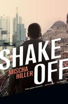 Shake Off, Mischa Hiller