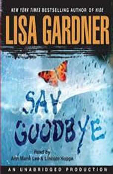 Say Goodbye, Lisa Gardner