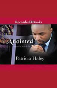 Anointed, Patricia Haley