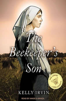 The Beekeeper's Son, Kelly Irvin