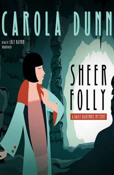 Sheer Folly: A Daisy Dalrymple Mystery, Carola Dunn