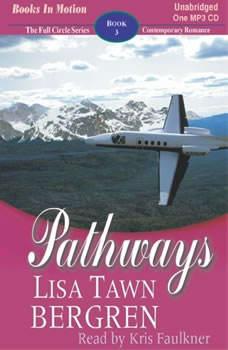 Pathways, Lisa Tawn Bergren